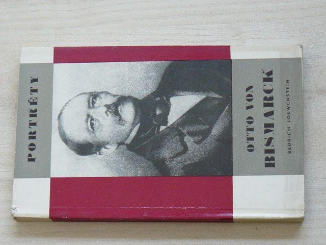 Portréty - Loewenstein - Otto von Bismarck (1968)