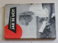 Rudniański - Jak se učit (1966)