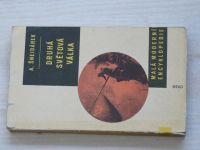 Šnejdárek - Druhá světová válka - stručný přehled (1960)