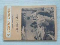 Terstenjak - O lidských vztazích - I. Rodiče a děti (1969)