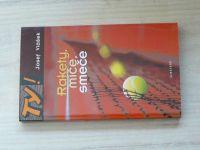 Vlášek - Rakety, míše, smeče (2002) Příběh ze sportovního prostředí - tenis