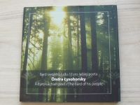 Bard swojeho ludu / Euro-lašský poeta Óndra Łysohorsky  (2009) česky, anglicky