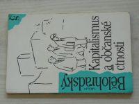 Bělohradský - Kapitalismus a občanské ctnosti (1992) il. Jiránek