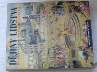 Dějiny lidstva - od pravěku do konce XX. století - Velký historický atlas (1999)