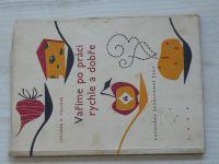 Fialová - Vaříme po práci rychle a dobře - Kuchařka zaměstnané ženy (1959)