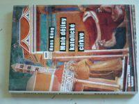 Hans Küng - Malé dějiny katolické církve (2005)