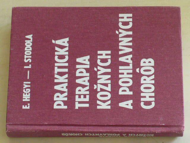 Hegyi - Praktická terapia kožných a pohlavných chorôb (1979)