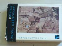 Kazantzakis - Kristus znovu ukřižovaný (1966)