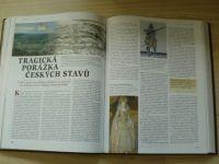 Kdy, kde, proč & jak se to stalo v českých dějinách (2001) 100 událostí