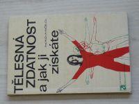 Máček - Tělesná zdatnost a jak ji získáte (1972)