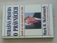 McCormack - Strašná pravda o právnících aneb Co vás nenaučí na Yale (1997)