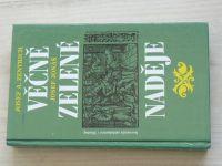 Zentrich, Jonáš - Věčně zelené naděje (1990) přírodní lidové léčitelství
