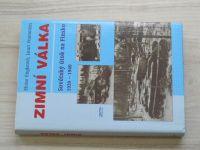 Engleová, Paananen - Zimní válka - Sovětský útok na Finsko 1939-1940  (1998)