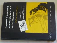 Knott, Voss - Proprioceptive Neuromuscular Facilitation - Patterns and Techniques (1965)