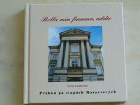 Koreček - Bella mia fiamma, addio; Prahou po stopách Mozartových (2002)