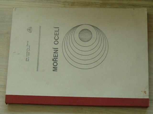Moření ocelí (Dům techniky ČSVTS Ústí nad Labem 1981)