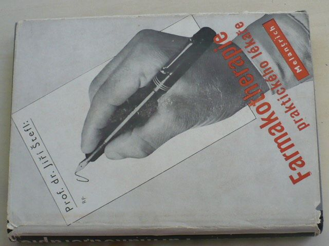 Štefl - Farmakotherapie praktického lékaře (1949)