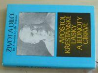 Život a dílo Dr. Antonína Cyrila Stojana - Apoštol křesťanské lásky a jednoty církve (1988)
