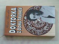 Borská - Doktorka z domu trubačů (1993)