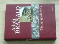 Branald - Tichý společník (2005)