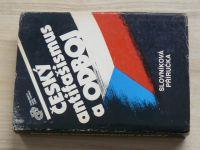 Češký antifašismus a odboj - Slovníková příručka (1988)