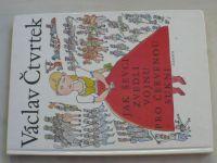 Čtvrtek - Jak ševci zvedli vojnu pro  červenou sukni (1985)