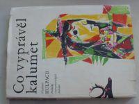 Hulpach - Co vyprávěl kalumet (1966)