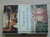 Sally Hepworthová - Tajemství porodních bab (2015)
