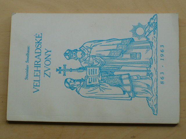 Šmelhaus - Velehradské zvony (Chicago 1963) věnování autora