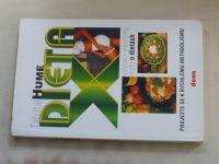 Hume - Dieta X (která vyvrací všechny mýty o dietách) (2005) Projezte se k rychlému metabolismu