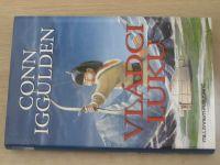 Iggulden - Čingischán 2 - Vládci luku (2010)