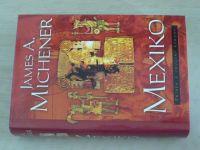 Michener - Mexiko (2002)