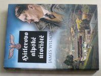 Wilson - Hitlerovo alpské útočiště (2006)