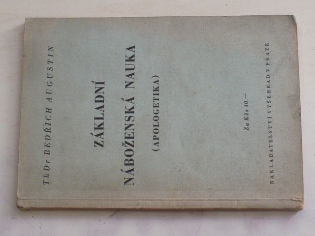Augustin - Základní náboženská nauka - Apologetika (1946)