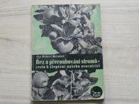 Beránek - Řez a přeroubování stromů - cesta ke zlepšení našeho ovocnictví