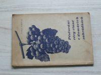 Dohnal - Pěstování révy vinné v domácích zahrádkách (1938)