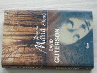 Guterson - Panna Maria z lesů (2005)