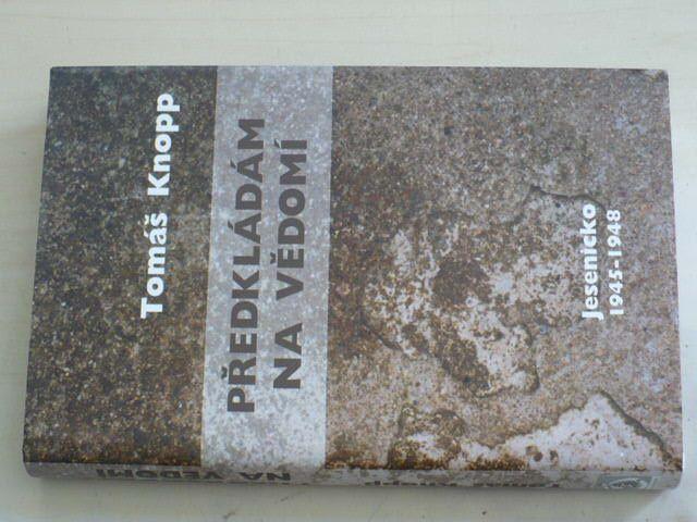 Knopp - Předkládám na vědomí (2004)