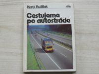 Kožíšek - Cestujeme po autostráde (1982) slovensky