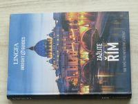 Lingea - Insight Guides - Zažijte Řím - 100 tipů pro nevšední zážitky (2017)