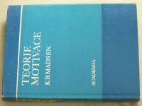 Madsen - Teorie motivace (1972)