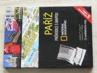 National geographic - Paříž - průvodce s mapou - 12 rozkládacích map (2014)