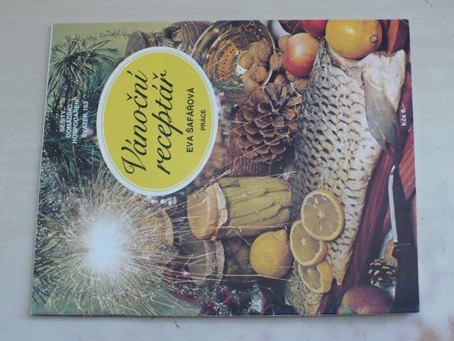 Sešity domácího hospodaření - svazek 163 - Šafářová - Vánoční receptář (1990)