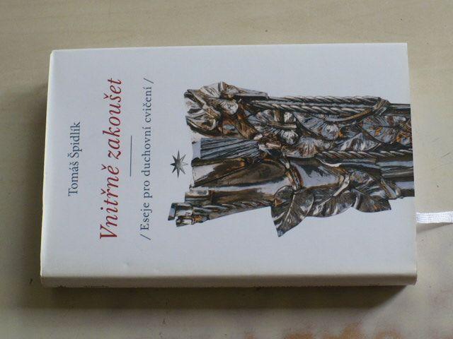 Špidlík - Vnitřní zakoušet - Eseje pro duchovní cvičení (2009)