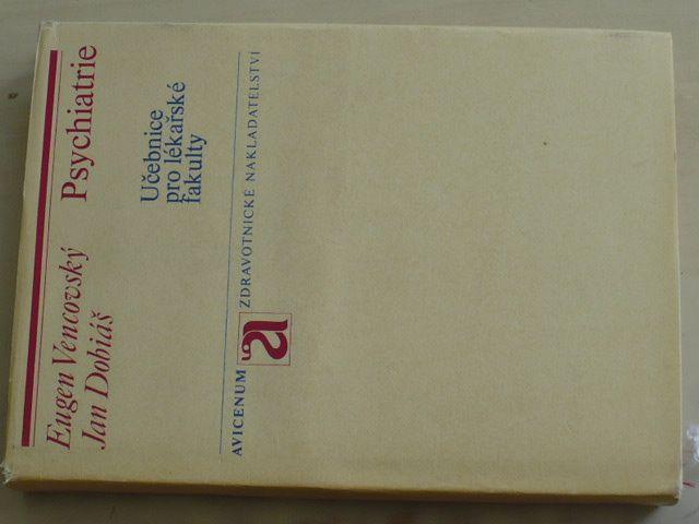Vencovský - Psychiatrie - Učebnice pro lékařské fakulty (1976)