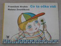 Hrubín - Co ta očka vidí (1983)