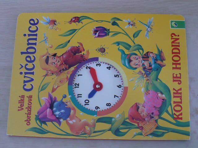Velká obrázková cvičebnice - Kolik je hodin? (nedatováno)