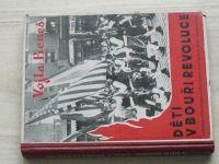 Vojta Beneš - Děti v bouři revoluce (1947) Práce a boje amerických Čechoslováků