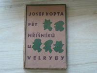Josef Kopta - Pět hříšníků u Velryby (1930) obálka a il. Josef Čapek