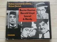 Hanisch - Dodnes rozesmávají milióny... B. Keaton, H. Lloyd, Laurel & Hardy